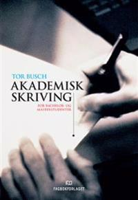 Akademisk skriving; for bachelor- og masterstudenter
