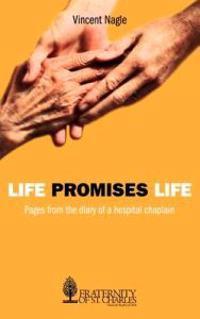 Life Promises Life