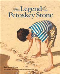 The Legend of the Petoskey Stone