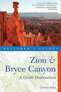 Explorer's Guide Zion & Bryce Canyons