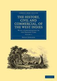 The The History, Civil and Commercial, of the West Indies 5 Volume Paperback Set The History, Civil and Commercial, of the West Indies