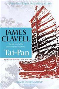 Tai-Pan: The Epic Novel of the Founding of Hong Kong