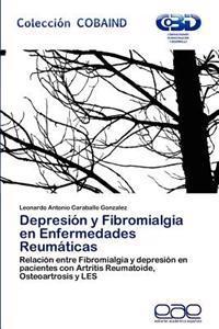 Depresion y Fibromialgia En Enfermedades Reumaticas