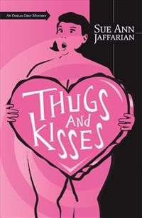 Thugs and Kisses