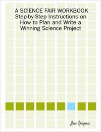 A Science Fair Workbook