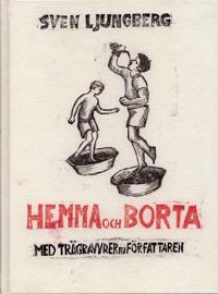 Hemma och borta - Sven Ljungberg pdf epub
