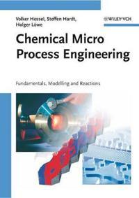 Chemical Micro Process Engineering: 2 Volume Set