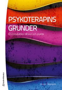 Psykoterapins grunder - En introduktion till teori och praktik