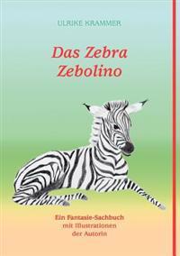 Das Zebra Zebolino
