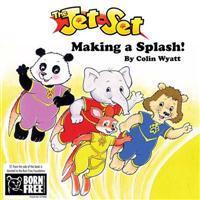 The Jet-set- Making a Splash!