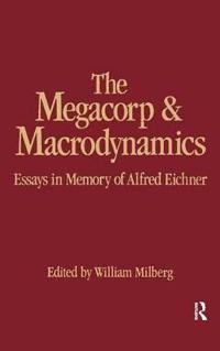 The Megacorp & Macrodynamics