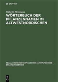 Wörterbuch Der Pflanzennamen Im Altwestnordischen