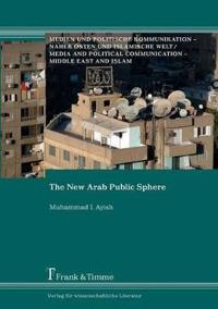 The New Arab Public Sphere