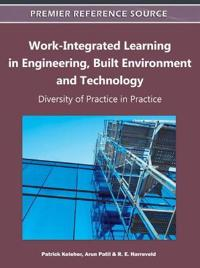 Work-Integrated Learning in Engineering, Built Environment and Technology