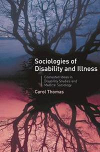 Sociologies of Illness and Disability