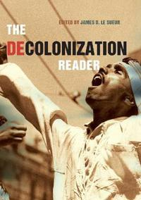 The Decolonization Reader
