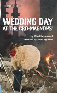 Wedding Day at the Cro-Magnons'