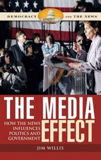 The Media Effect