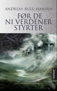 Før de ni verdener styrter - Bjørn Andreas Bull-Hansen pdf epub