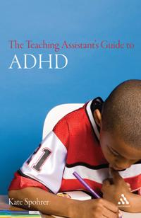 The Teaching Assistant's Guide to ADHD