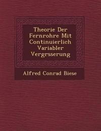 Theorie Der Fernrohre Mit Continuierlich Variabler Vergr¿sserung