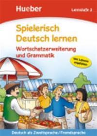 Spielerisch Deutsch lernen. Wortschatzerweiterung und Grammatik. Lernstufe 2