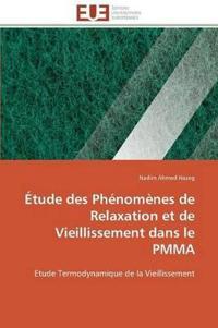 Etude Des Phenomenes de Relaxation Et de Vieillissement Dans Le Pmma