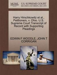 Harry Hirschkowitz Et Al., Petitioners, V. Ohio. U.S. Supreme Court Transcript of Record with Supporting Pleadings
