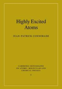 Cambridge Monographs on Atomic, Molecular and Chemical Physics
