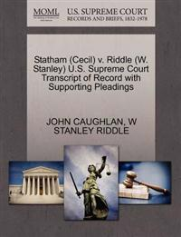 Statham (Cecil) V. Riddle (W. Stanley) U.S. Supreme Court Transcript of Record with Supporting Pleadings