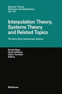Interpolation Theory, Systems Theory and Related Topics