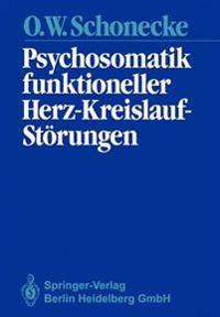 Psychosomatik Funktioneller Herz-Kreislauf-St rungen