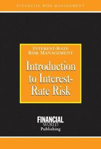 Introduction to Interest-rate Risk