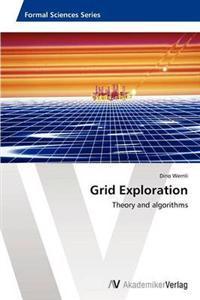 Grid Exploration