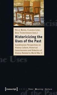 Historicising the Uses of the Past