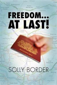Freedom… at Last!
