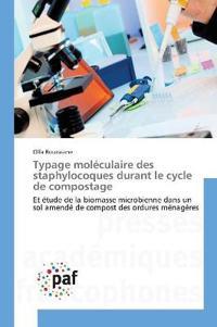 Typage Mol�culaire Des Staphylocoques Durant Le Cycle de Compostage
