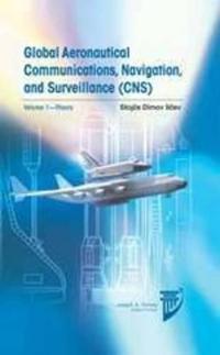 Global Aeronautical Communications, Navigation, and Surveillance - Cns