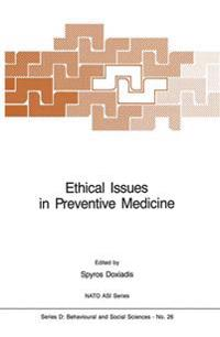 Ethical Issues in Preventive Medicine