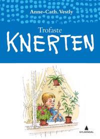 Trofaste Knerten - Anne-Cath. Vestly pdf epub