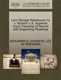 Lynn Storage Warehouse Co V. Senator U.S. Supreme Court Transcript of Record with Supporting Pleadings