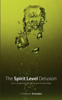 The Spirit Level Delusion