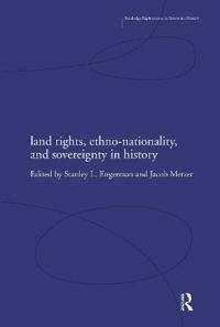 Land Rights, Ethno-Nationality, and Sovereignty in History