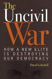 The Uncivil War