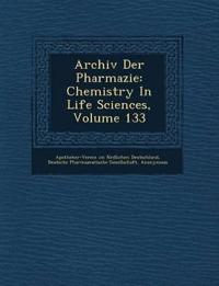 Archiv Der Pharmazie: Chemistry in Life Sciences, Volume 133