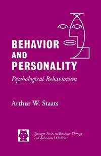 Behavior and Personality: : Psychological Behaviorism