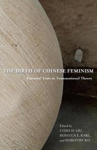 The Birth of Chinese Feminism