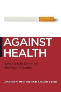 Against Health