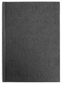 Blumfeld, an Elderly Bachelor: By Franz Kafka