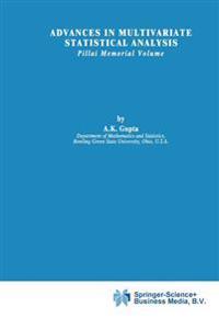 Advances in Multivariate Statistical Analysis: Pillai Memorial Volume
